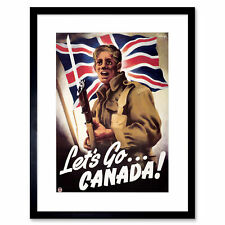 WAR SOLDIER BAYONETTE FLAG UNIFORM LET'S GO CANADA FRAMED ART PRINT B12X7693
