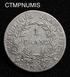 1 FRANC ARGENT NAPOLEON I°  EMPEREUR   AN 13 A  PARIS