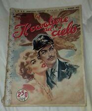 IL CAVALIERE DEL CIELO   I ROMANZI DI GRAND HOTEL ANNO II  N. 9 1951