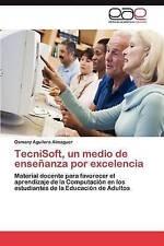 TecniSoft, un medio de enseñanza por excelencia: Material docente para favorecer
