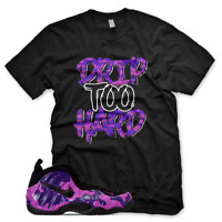 "New ""DRIP TOO HARD"" T Shirt for Air Purple Camo Foamposite"
