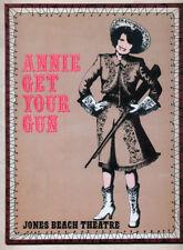 ANNIE GET YOUR GUN - 1978 SOUVENIR PROGRAM - JONES BEACH THEATRE - LUCIE ARNAZ