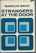 Strangers at the Door by Marcus Bach.  (1971)  Signed by Author
