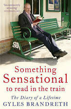 Something to read in the trainThe Diary of a Life Time, Brandreth, Gyles,