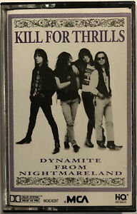Kill For Thrills – Dynamite From Nightmareland Cassette 1990 MCA – MCAC-6297