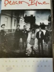 DEACON BLUE - WHEN THE WORLD KNOWS YOUR NAME - CASSETTE - CBS - 463321 4 - 1989