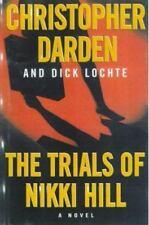 Novel The Trials Of Nikki Hill Christopher Darden Murder Fiction Hardcover Book