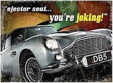 Aston Martin DB5 Ejector Seat large steel sign      400mm x 300mm  (og)