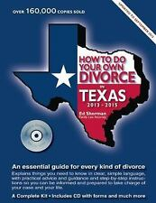 How to Do Your Own Divorce in Texas 2013–2015: An Essential Guide for-ExLibrary