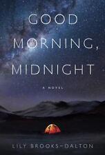 Good Morning, Midnight: By Brooks-Dalton, Lily