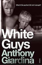 White Guys, Giardina, Anthony, Excellent Book
