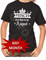 Youth Any Month Birthday Gift for Kids Shirt Princes Are Born in July Present