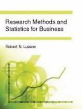 Research Methods and Statistics for Business by Robert N. Lussier (2011,...