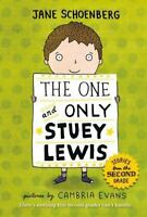 The One and Only Stuey Lewis: Stories from the Second Grade by Schoenberg, Jane