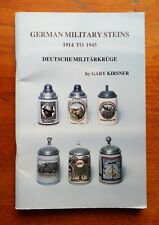German Military Steins 1914 to 1945 Price Guide & Identification Book Kirsner