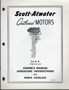1957 SCOTT ATWATER OUTBOARD 3.6 OWNERS & PARTS MANUAL VERY NICE