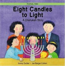 NEW - Eight Candles to Light: A Chanukah Story (Festival Time)