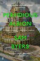 Perfidious Albion, Byers, Sam, New,