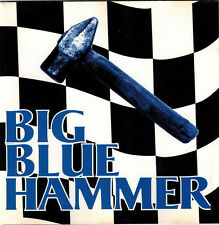 BIG BLUE HAMMER - Big Blue Hammer (CD 1995) Signed!