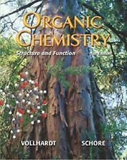 Organic Chemistry: Structure and Function, K. Peter C. Vollhardt, Neil E. Schore