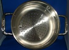 All Clad stainless Steamer/Strainer EUC