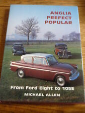 FORD ANGLIA, PREFECT & POPULAR  CAR BOOK