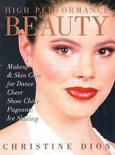 High Performance Beauty: Makeup and Skin Care for Dance, Cheer, Show Choir, Page