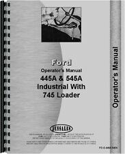 Ford 445A 545A 745 Tractor Loader Backhoe Attachment Operators Manual