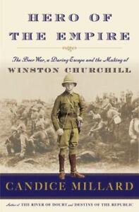 HERO OF THE EMPIRE (Winston Churchill)  Candice Millard - Stated 1st Edition