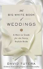 The Big White Book of Weddings: A How-to Guide for the Savvy-ExLibrary