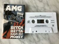 AMG Bitch Betta Have My Money Cassette Tape 1991 Select Street 90774-4 RARE! OOP