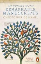 Meetings with Remarkable Manuscripts | Christopher de Hamel