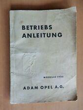 Betrieb Instandhaltung  Opel 1,3 Liter Olympia auch Cabrio Modelle 1935 Vorkrieg