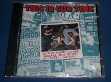 This Is Our Time~NEW~RARE 2003 Belgium Import Hardcore Punk 6 Band Split CD