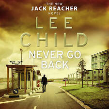 Never Go Back: (Jack Reacher 18) by Lee Child (CD-Audio, 2013)