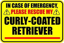 In Emergency Rescue My Curly-Coated Retriever Sticker
