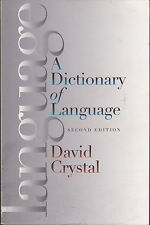 A DICTIONARY OF LANGUAGE - Second edition - David Crystal