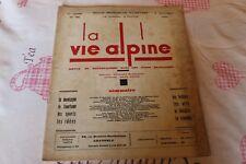 LA VIE ALPINE 35  revue du régionalisme dans les alpe française 1930