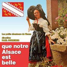 CD Que notre Alsace est belle / French Folklore / IMPORT