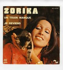 45 RPM SP ZORIKA UN TRAIN MANQUE