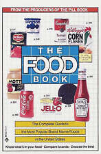 The Food Book: The Complete Guide to the Most Popular Brand Name Foods in the Un