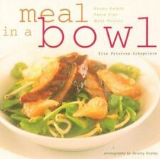Meal in a Bowl - LikeNew - Petersen-Schepelern, Elsa - Hardcover