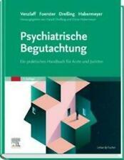 Psychiatrische Begutachtung Ein praktisches Handbuch für Ärzte und Juristen Buch