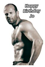 Personalised A5 Jason Statham Birthday Card Any Age Relation Wife Friend Mum Sis