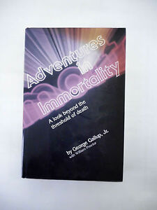 Adventures in Immortality by George Gallup with William Proctor - hardcover 1982