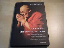 La strada che porta al vero Dalai Lama