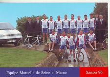 CYCLISME carte équipe  cycliste  MUTUELLE SEINE ET MARNE 1996