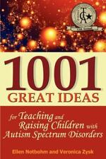 1001 Great Ideas for Teaching and Raising Children with Autism Spectrum Disorde…