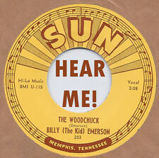 SUN BLUES REPRO: BILLY (THE KID) EMERSON-The Woodchuck/I'm Not Going Home SUN