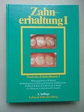 Zahnerhaltung I Praxis der Zahnheilkunde 2 von 1992 Zahn